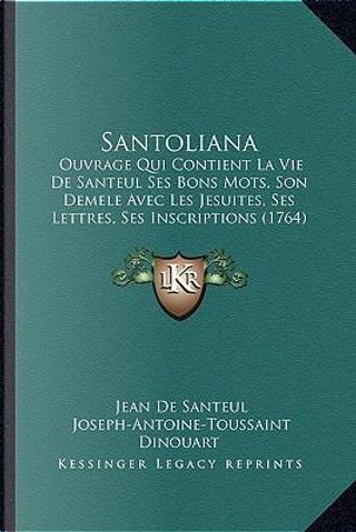 Santoliana by Jean De Santeul