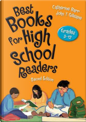 Best Books for High School Readers by Catherine Barr