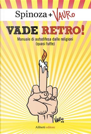 Vade retro! by Spinoza.it