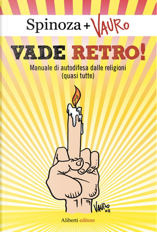Vade retro! by Spinoza.it