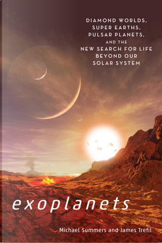 Exoplanets by James Trefil, Michael Summers