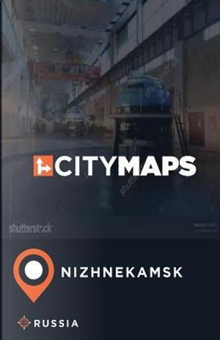 City Maps Nizhnekamsk Russia by James Mcfee