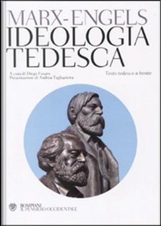 Ideologia tedesca by Friedrich Engels, Karl Marx