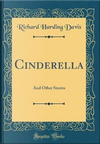 Cinderella by Richard Harding Davis