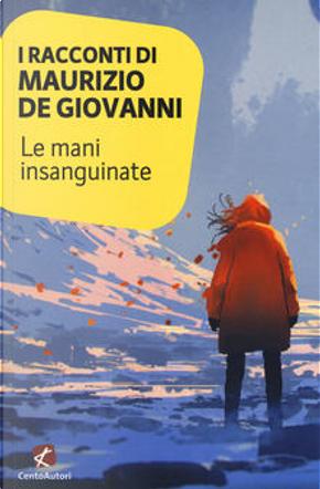 I racconti di Maurizio De Giovanni by Maurizio De Giovanni