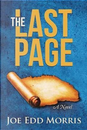 The Last Page by Joe Edd Morris