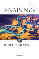 Il delta di Venere by Anaïs Nin, Delfina Vezzoli