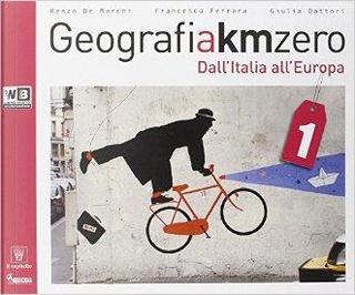 Geografia a km 0. Per la Scuola media. Con e-book. Con espansione online by R. De Marchi