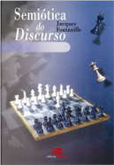 SemiÓtica Do Discurso by Jacques Fontanille