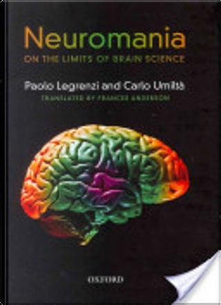 Neuromania by Carlo Umilta, Paolo Legrenzi