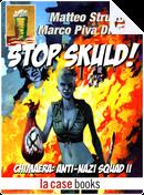 Stop Skuld! by Marco Piva Dittrich, Matteo Strukul