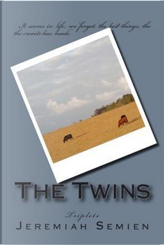 Triplets by Jeremiah Semien