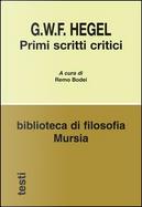 Primi scritti critici by Georg Wilhelm Friedrich Hegel