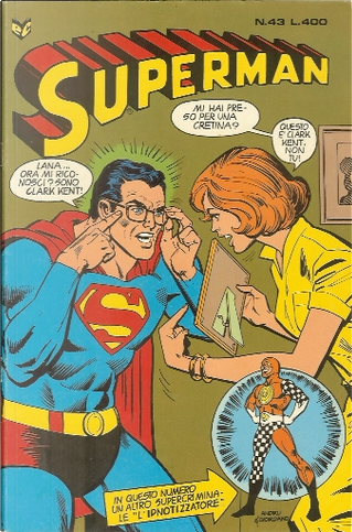 Superman n. 43 by Curt Swan, Frank Chiaramonte, Martin Pasko