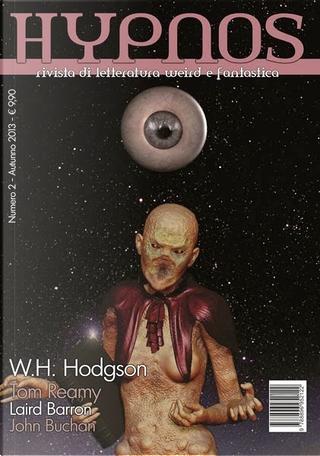 Hypnos, n. 2 by Ivo Torello, John Buchan, Laird Barron, Tom Reamy, W.H. Hodgson