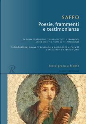 Poesie, frammenti e testimonianze. Testo greco a fronte by Saffo