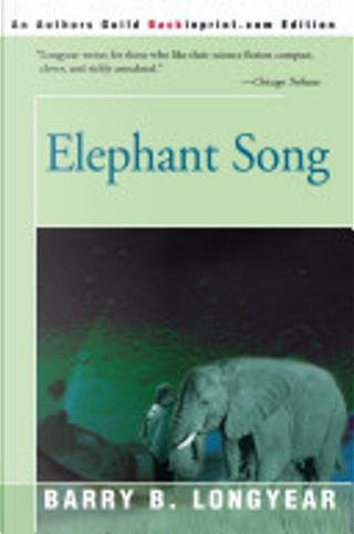 Elephant Song by Barry B. Longyear