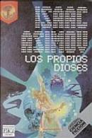 Los Propios Dioses by Isaac Asimov