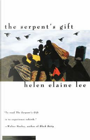 The Serpent's Gift by Helen Elaine Lee