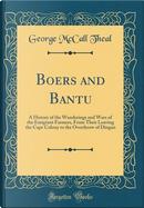 Boers and Bantu by George McCall Theal