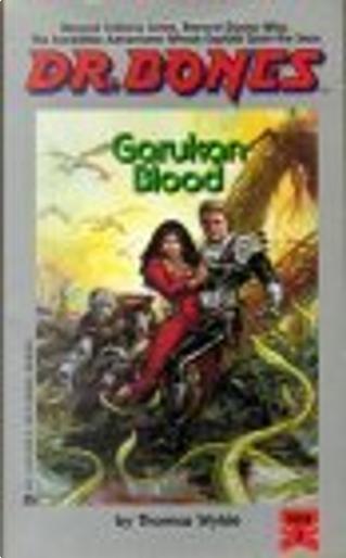 Garukan Blood by Thomas Wylde