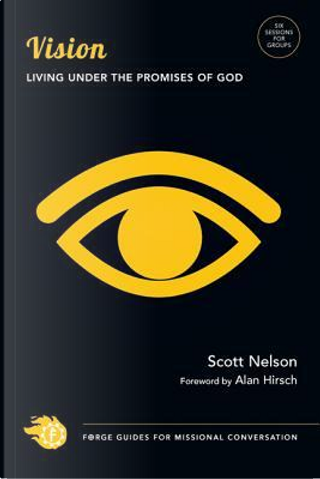 Vision by Scott Nelson