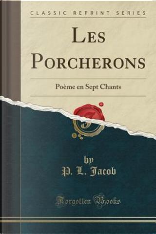 Les Porcherons by P. L. Jacob