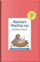 Mallory's Reading Log by Martha Day Zschock
