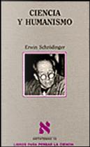 Ciencia y humanismo by Erwin Schrödinger