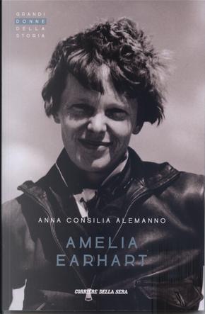 Amelia Earhart by Anna Consilia Alemanno