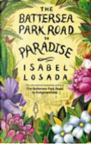 The Battersea Park Road to Paradise by Isabel Losada