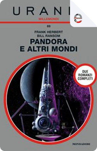 Pandora e altri mondi (Urania) by Bill Ransom, Frank Herbert
