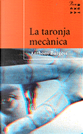 La taronja mecànica by Anthony Burgess