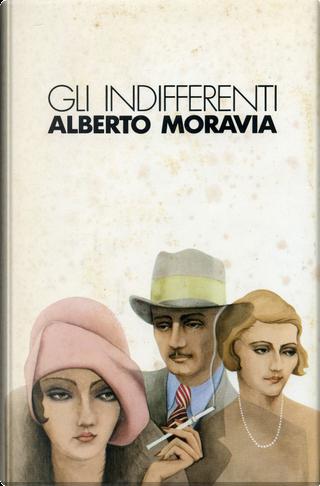 Gli indifferenti by Moravia Alberto