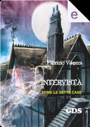 Intervista by Fabrizio Valenza