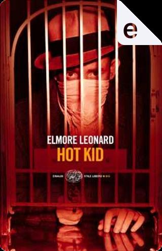 Hot Kid by Elmore Leonard