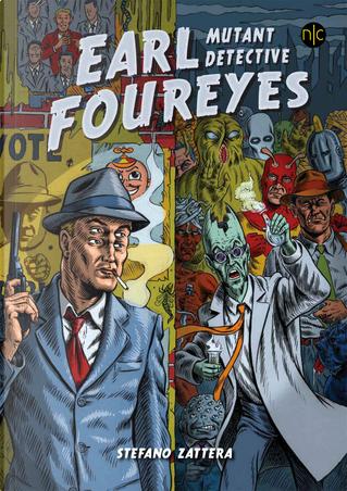 Earl Foureyes by Stefano Zattera