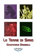 Le Terre di Sirio by Gianmarco Dosselli