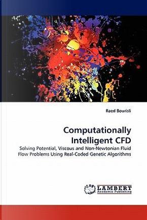 Computationally Intelligent CFD by Raed Bourisli