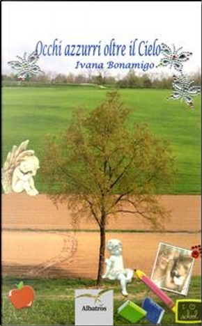 Occhi azzurri oltre il cielo by Ivana Bonamigo