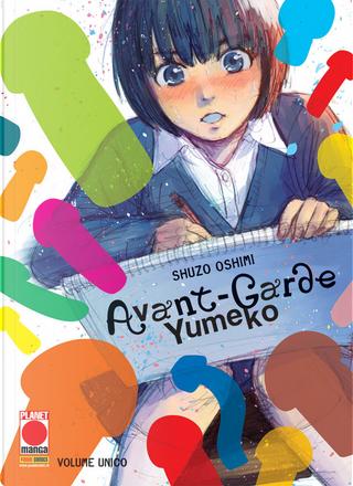 Avant-Garde Yumeko by Shuzo Oshimi