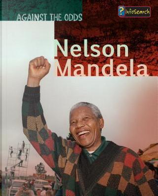 Nelson Mandela by Cath Senker