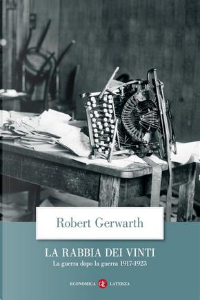 La rabbia dei vinti by Robert Gerwarth