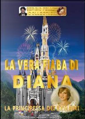 La vera fiaba di Diana by Sergio Felleti