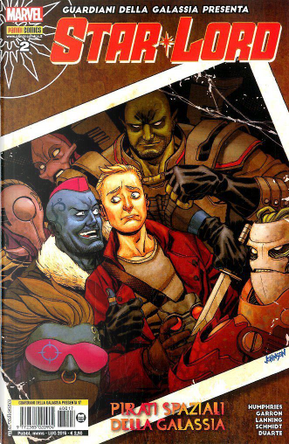 Guardiani della Galassia presenta: Star Lord #2 by Andy Lanning, Andy Schmidt, Sam Humphries
