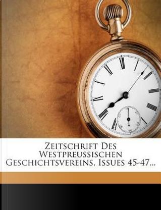 Zeitschrift des Westpreussischen Geschichtsvereins. by Westpreussischer Geschichtsverein