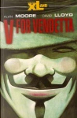 V for Vendetta by Alan Moore, David Lloyd