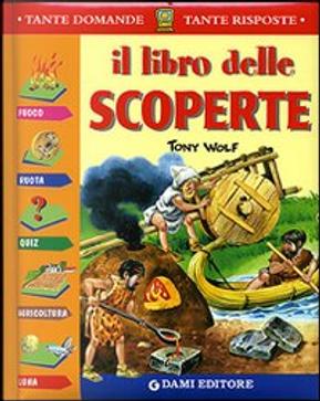 Il libro delle Scoperte by Casalis Anna, Giuseppe Zanini