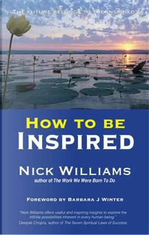 How To Be Inspired by Nick Williams
