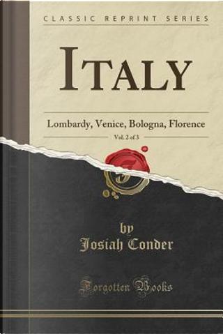 Italy, Vol. 2 of 3 by Josiah Conder